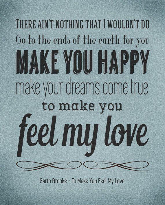 Bob Dylan Garth Brooks Lyrics Poster To Make You Feel By Wurdd