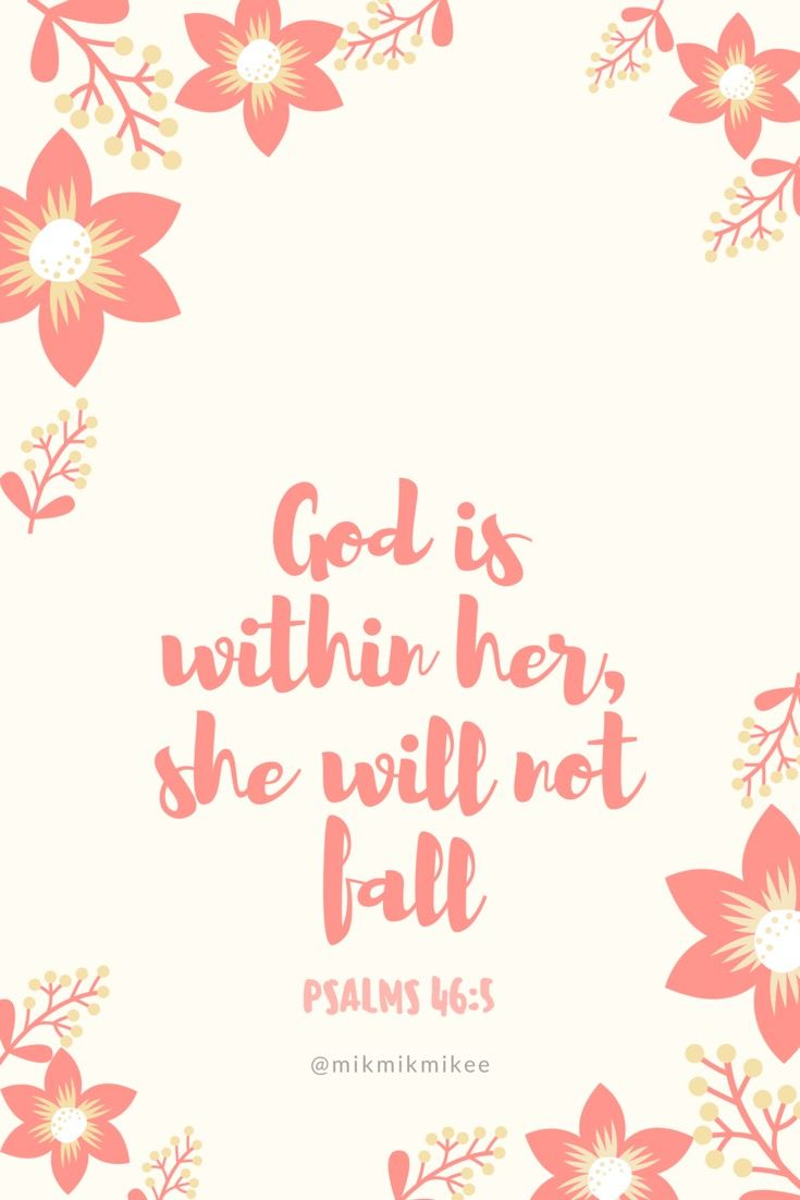 God Is Within Her She Will Not Fall Psalms 46 5 Pink Wallpaper Lock Screen Home Screen By Mikmi Wallpaper Quotes Android Wallpaper Quotes Locked Wallpaper