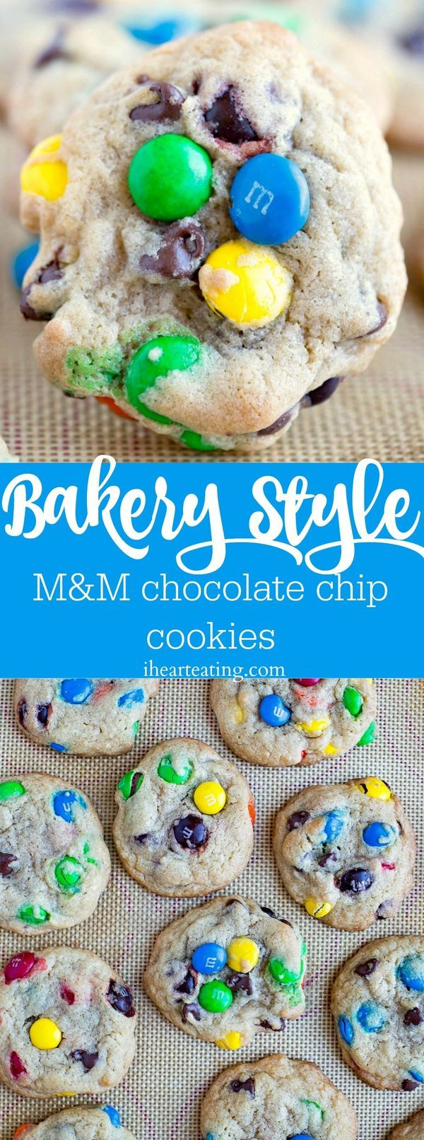 Bakery Style M&M Chocolate Chip Cookie Recipe