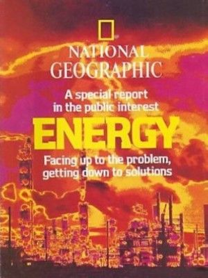 National Geographic Magazine February 1981 Special Report Energy
