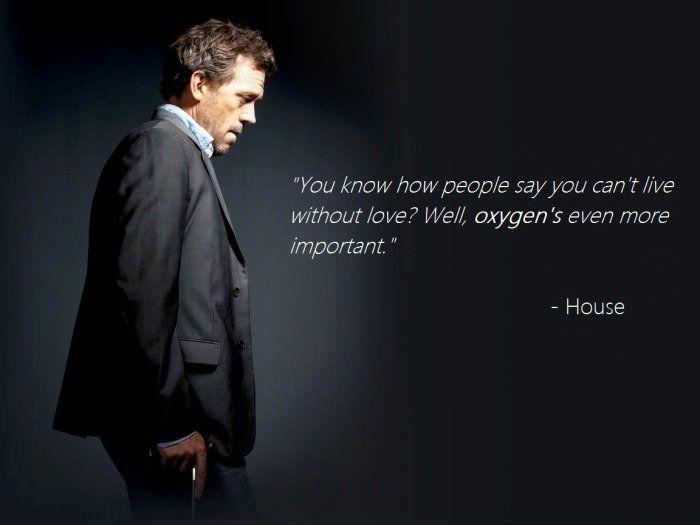 Dr House Quotes Love House Quotes Dr House Quotes Quotes