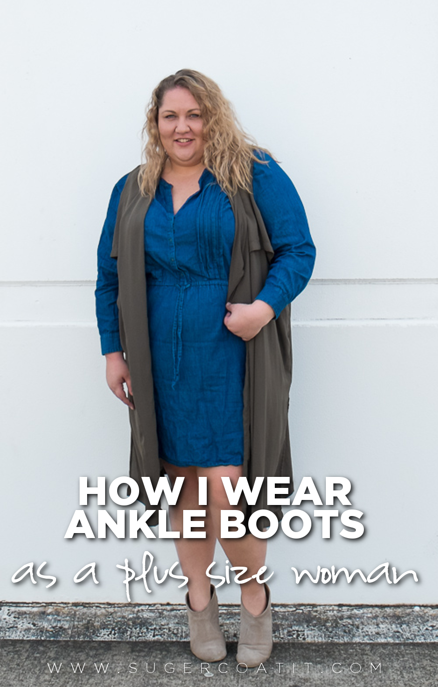 bb4652e2159f5 How I wear ankle boots as a plus size woman