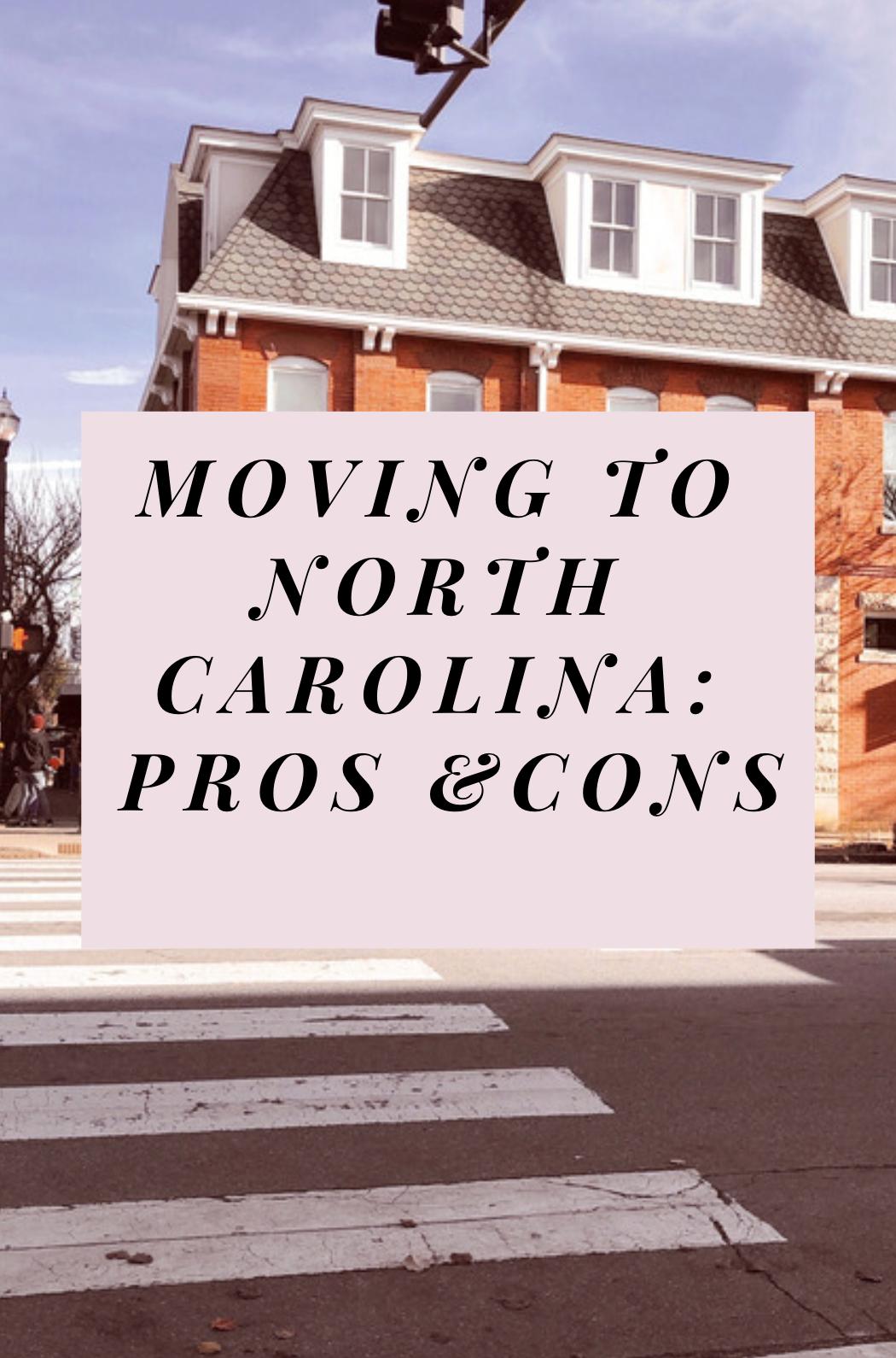 Moving To North Carolina Pros And Cons Moving To North Carolina North Carolina Beaches Ashville North Carolina