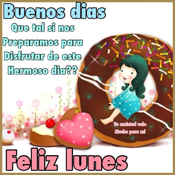 Frases Con Imagenes De Buenos Dias Lunes Feliz Lunes Buenos