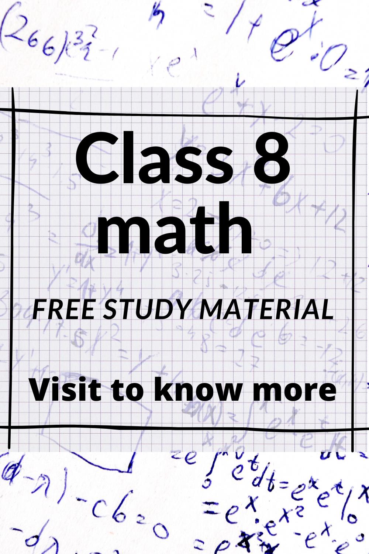 Class 8 Maths Ncert Math Notes Mathematics Worksheets 8th Grade Math Worksheets [ 1500 x 1000 Pixel ]