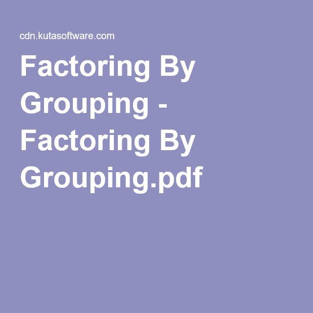 2 Factoring By Grouping Factoring By Groupingpdf Worksheet W