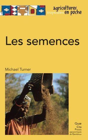 Les Semences Auteur Michael Turner Quae Com Michael Turner Librairie Science
