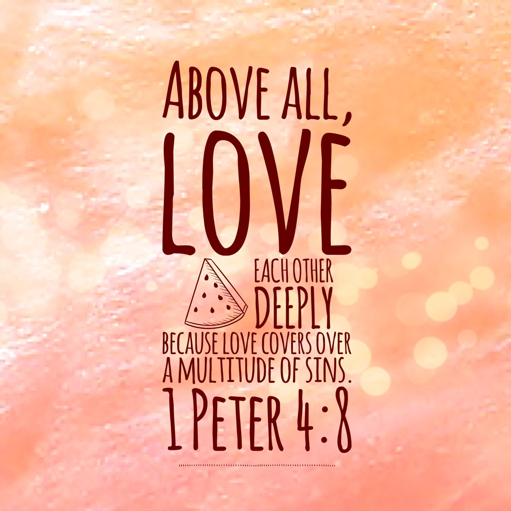 Love Each Other Religious: Above All, Love Each Other Deeply, Because Love Covers