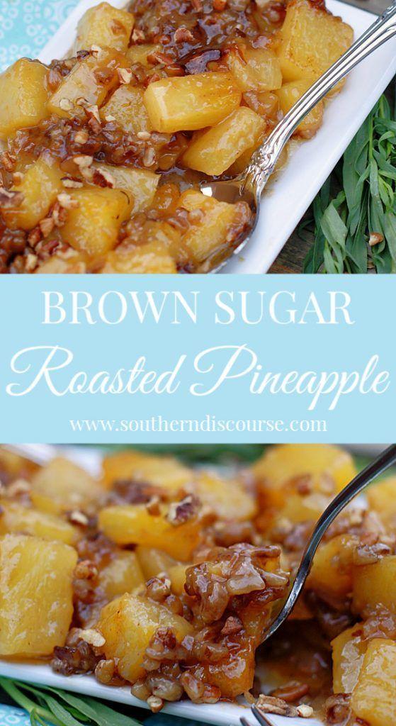 Brown Sugar Roasted Pineapples - ein südländischer Diskurs - Brown Sugar Roasted Pineapples –
