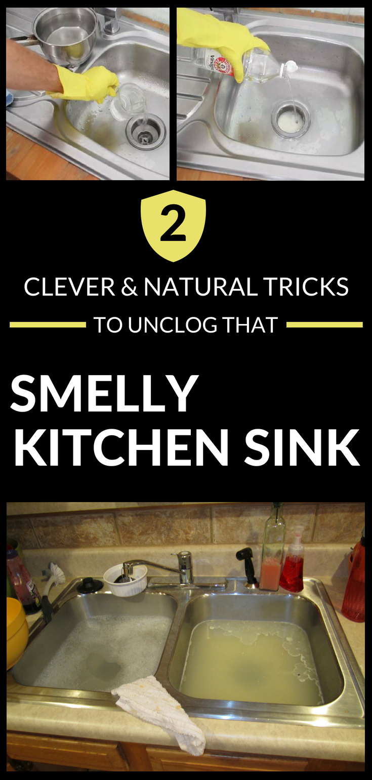 2 Clever And Natural Tricks To Unclog That Smelly Kitchen ...