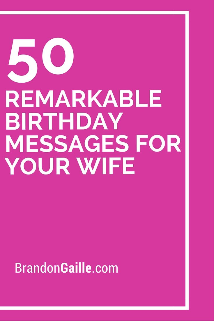 51 remarkable birthday messages for your wife birthday messages 50 remarkable birthday messages for your wife kristyandbryce Gallery