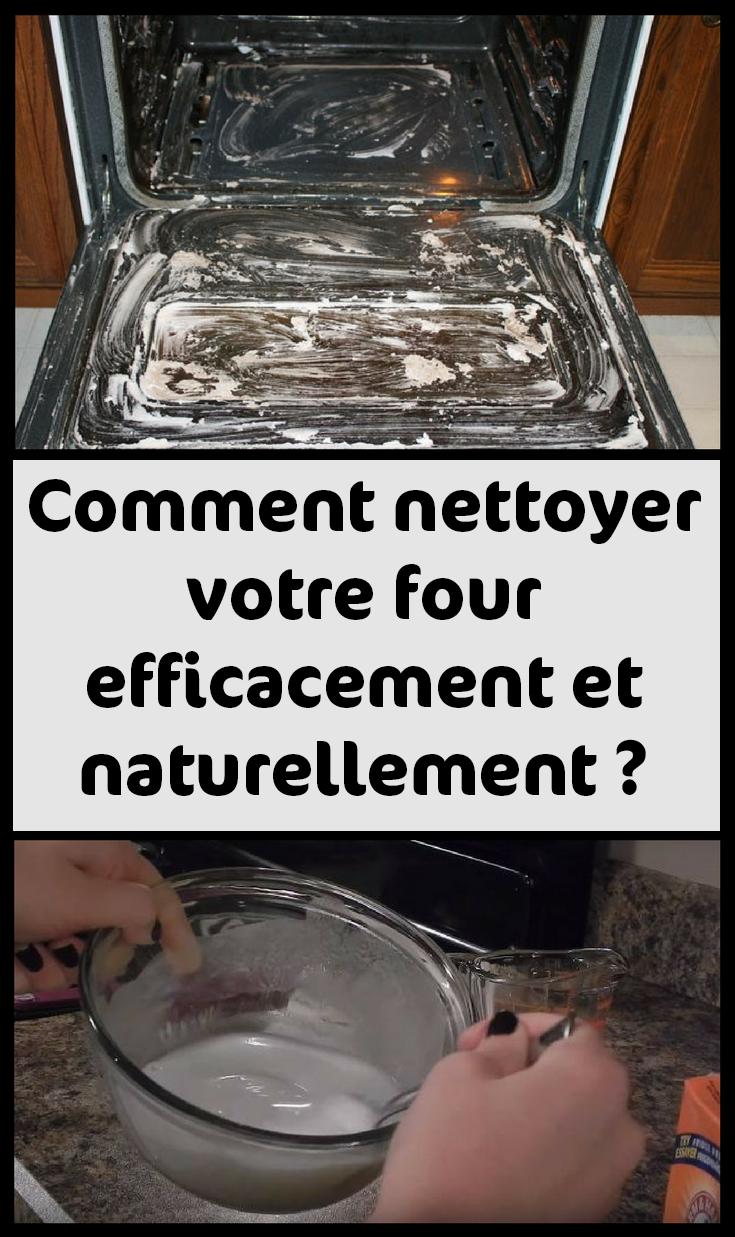 Comment Nettoyer Le Four comment nettoyer votre four efficacement et naturellement