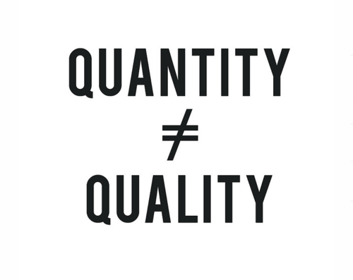 Quantity Does Not Equal Quality Pretty Words Quotes Words Quotes
