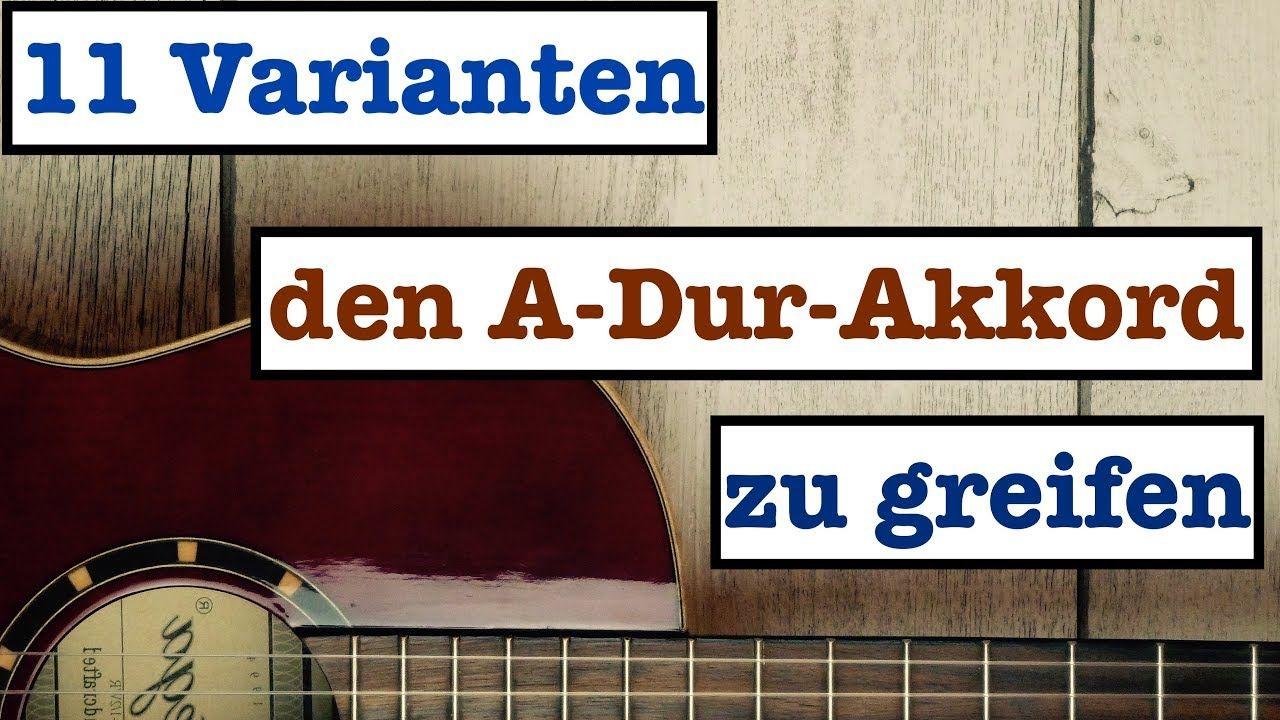 A-Dur-Dreiklang / Alle Akkorde der Stammtöne auf der Gitarre bis zum ...