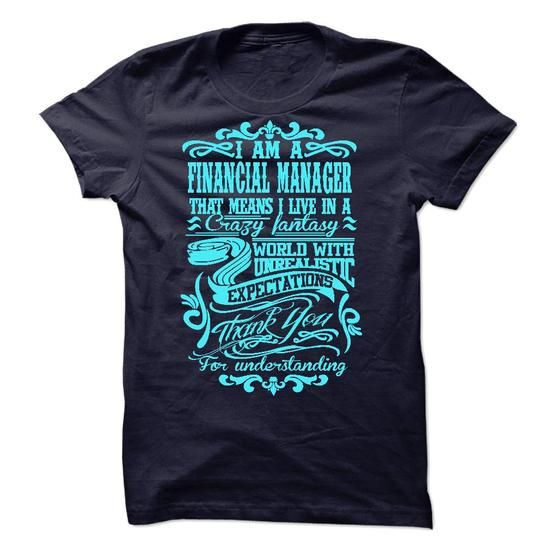 i am FINANCIAL MANAGER T-Shirts, Hoodies (23$ ==► Order Here!)