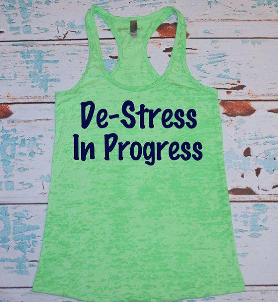 De-Stress In Progress. Midnight Navy on neon green racerback burnout tank top. S-2XL. Exercise Shirt. Gym. Runner. Run. Marathon.