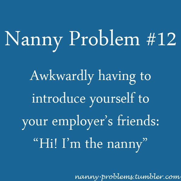 Nanny Problem 12 Nanny Quotes Nanny Jobs Nanny
