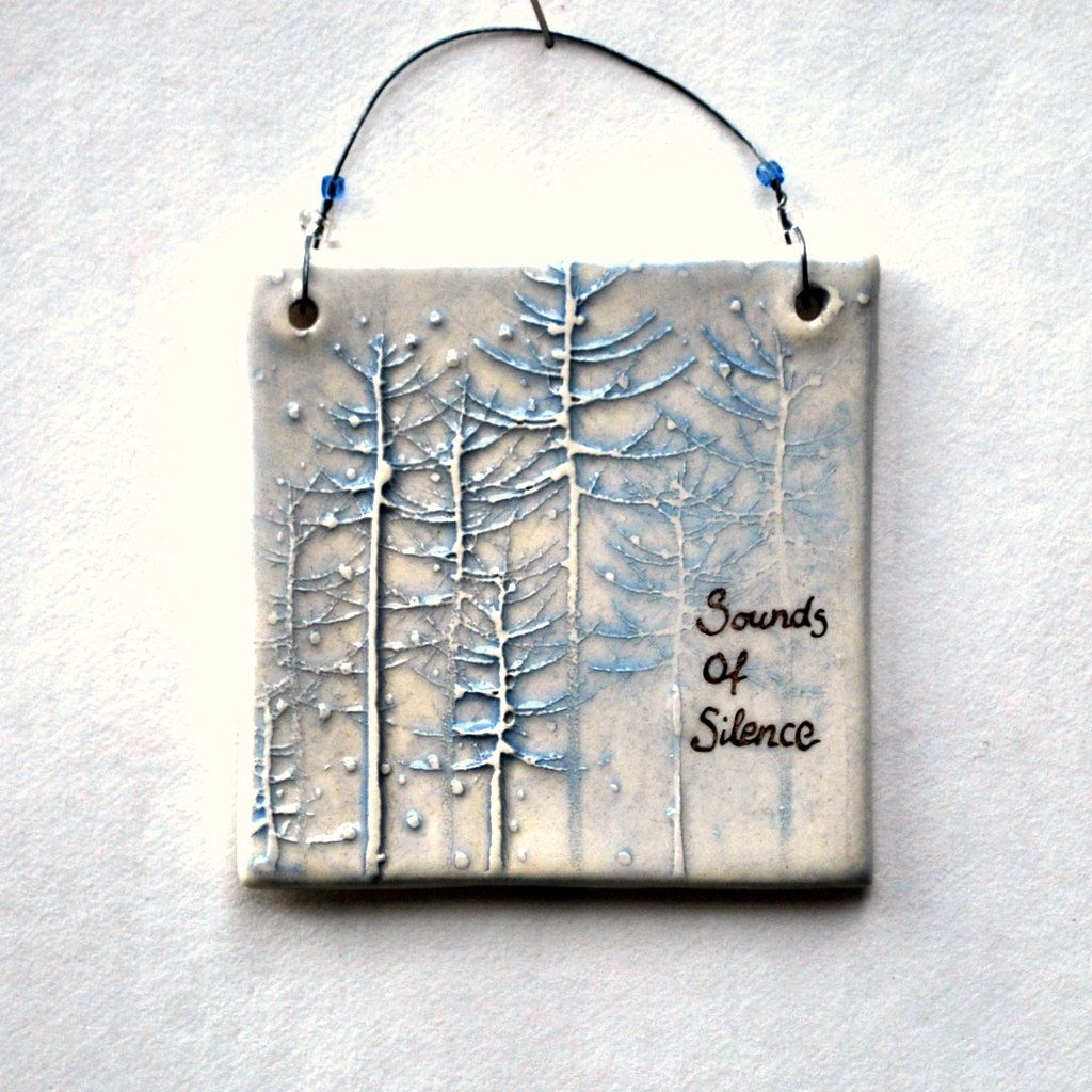 Small Ceramic Wall Hanging, Wall Plaque, Sounds of Silence, Gift Tag ...