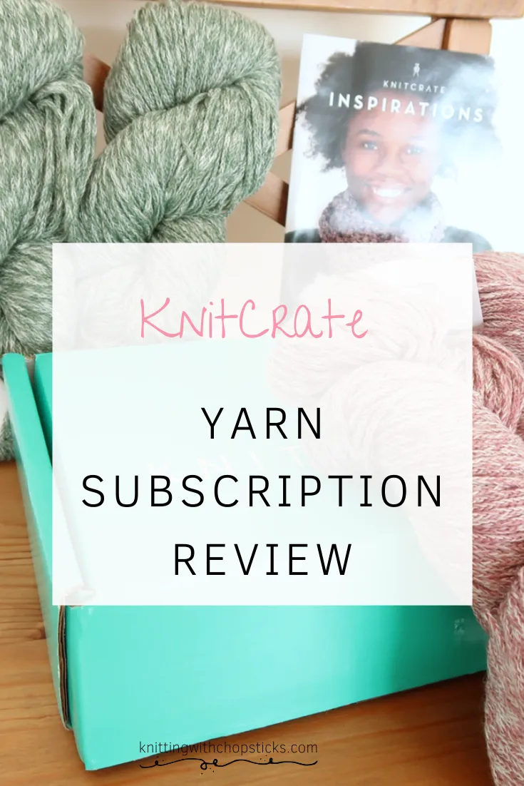 Knitcrate Review My Favorite Yarn Subscription Box Review In 2020 Yarn Subscriptions Knitting Subscription Subscription Boxes