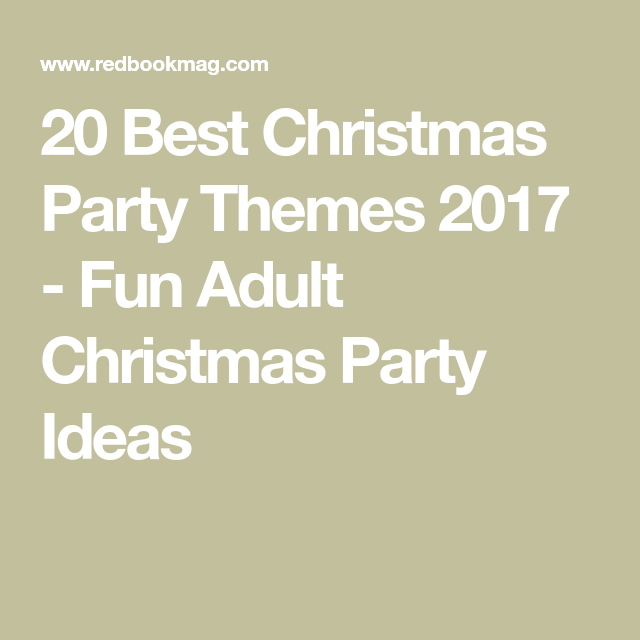 4b20354cea70e 20 Best Christmas Party Themes 2017 - Fun Adult Christmas Party Ideas  Christmas Party Themes For