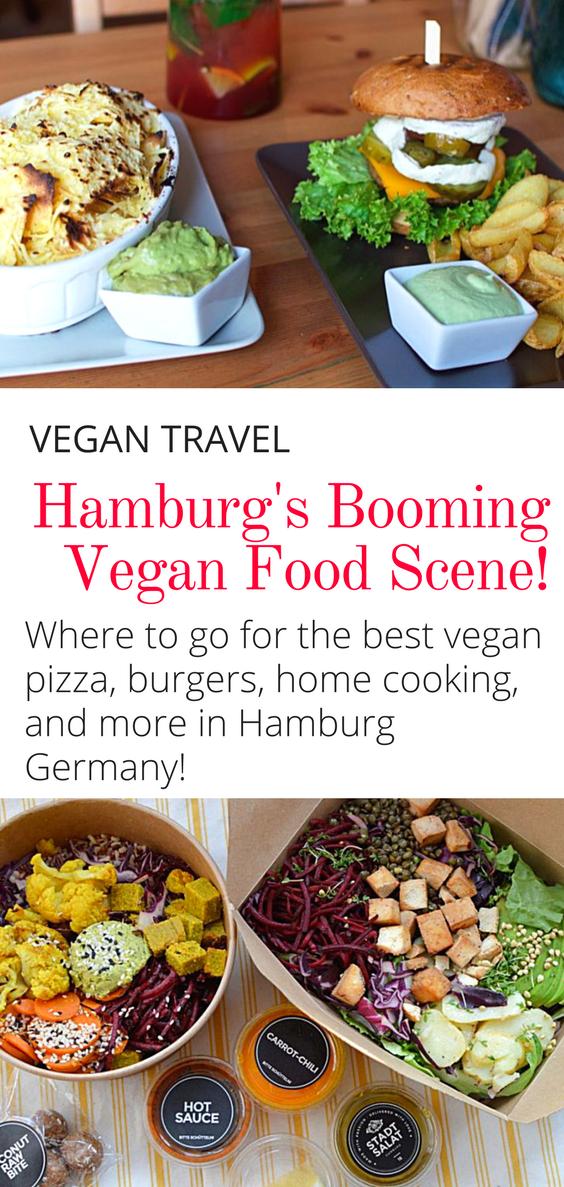 Best Vegan Food In Hamburg Germany Get The Scoop On Hamburg S Booming Vegan Scene Here Is Where To Go For The Be Vegan Travel Vegan Restaurants Vegan Recipes