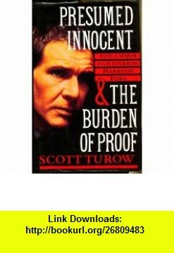 Movie Presumed Innocent Presumed Innocent And The Burden Of Proof Scott Turow    Asin .