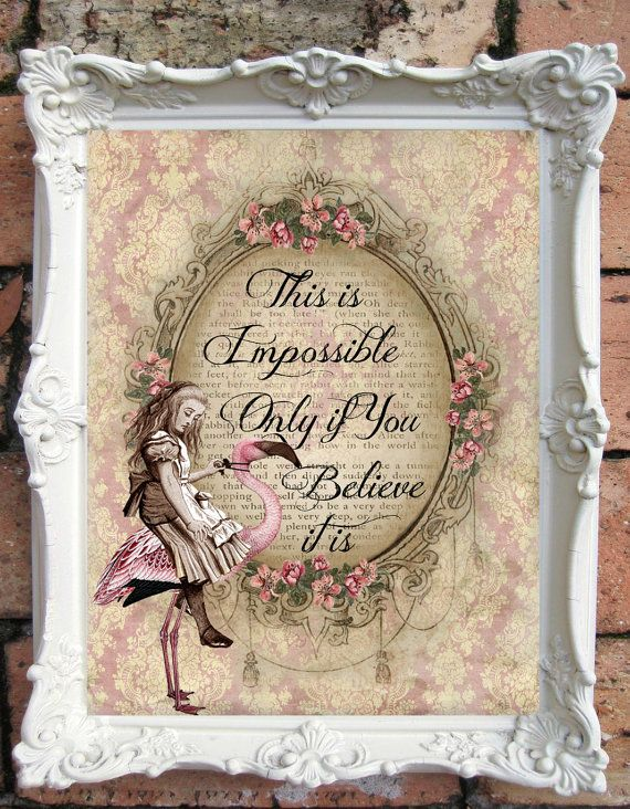 Alice In Wonderland Quote Art Print By Oldstyledesign