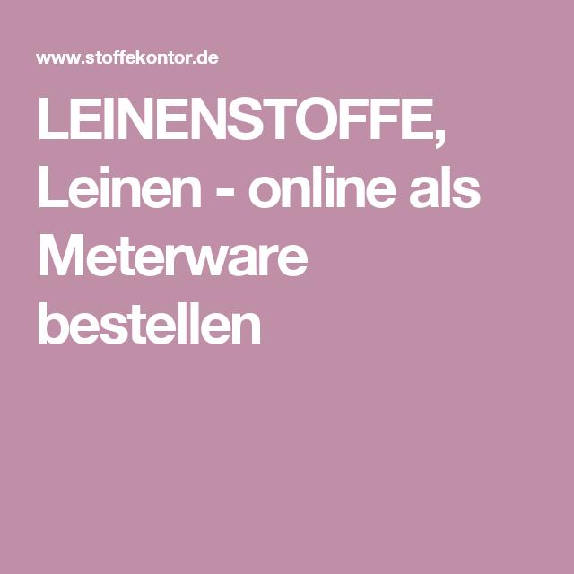 LEINENSTOFFE, Leinen - online als Meterware bestellen