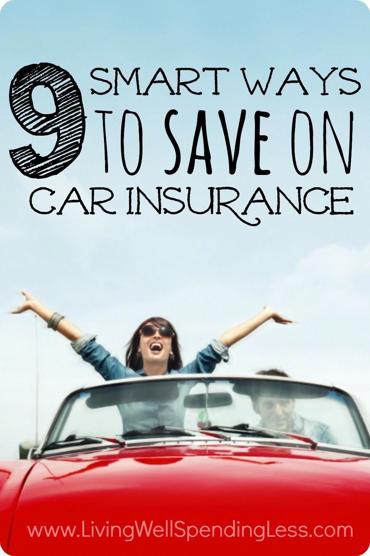 9 Smart Ways To Save On Car Insurance Mit Bildern Autoversicherung