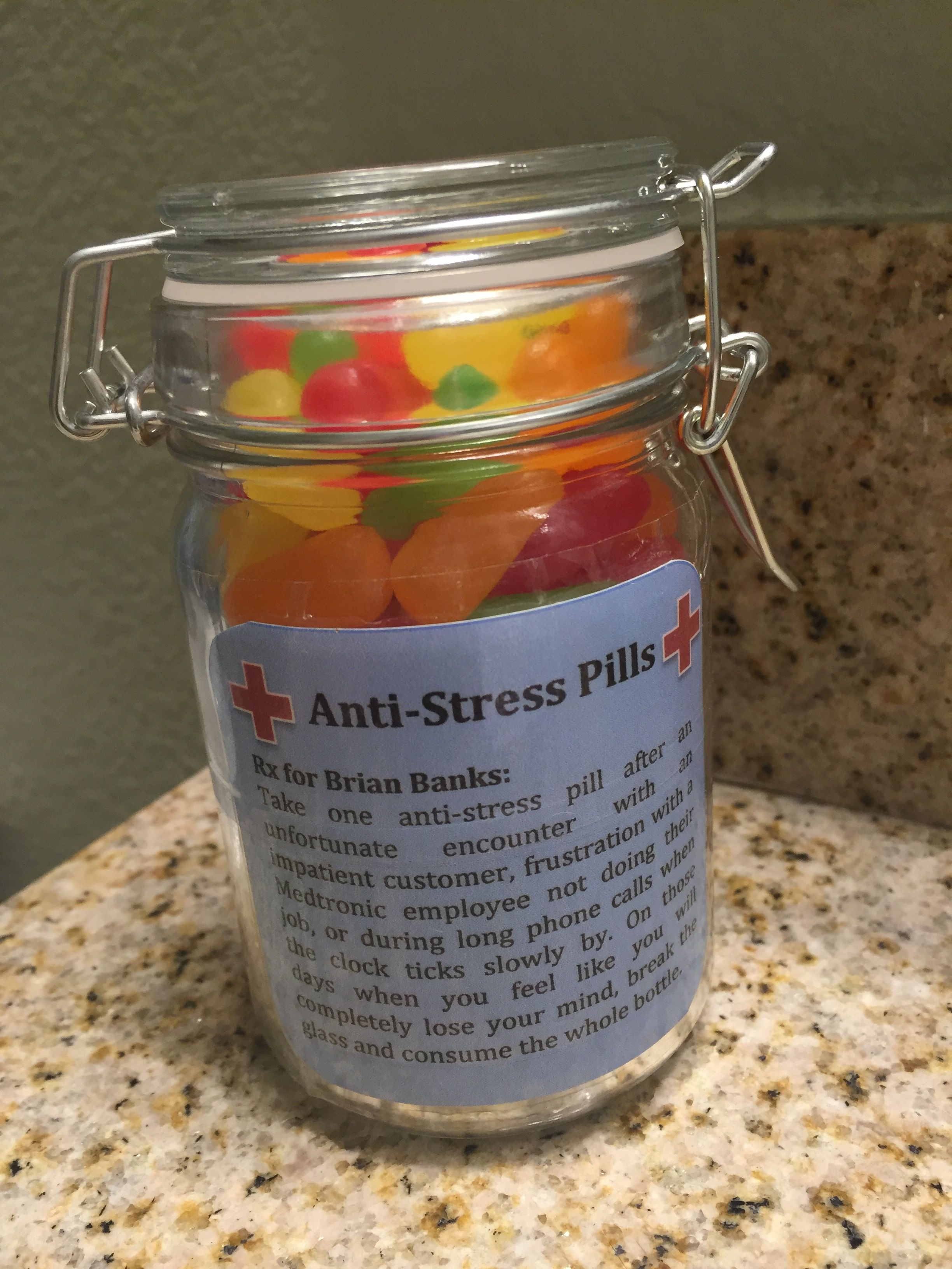 Anti Stress Pills Personalized With Label And Instructions Filled With Mike And Ike Candy Nurses Gifts Diy Teacher Appreciation Gifts Diy Survival Kit Gifts