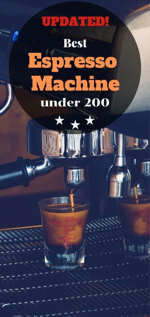 Are you ready for a GREAT ESPRESSO at HOME? ☕️ Here is our UPDATED review of the best Espresso Machines Under $200! #coffee #kitchen #espressomachine #espresso #kitchengadgets #espressoathome Are you ready for a GREAT ESPRESSO at HOME? ☕️ Here is our UPDATED review of the best Espresso Machines Under $200! #coffee #kitchen #espressomachine #espresso #kitchengadgets #espressoathome Are you ready for a GREAT ESPRESSO at HOME? ☕️ Here is our UPDATED review of the best Espresso Machines #espressoathome