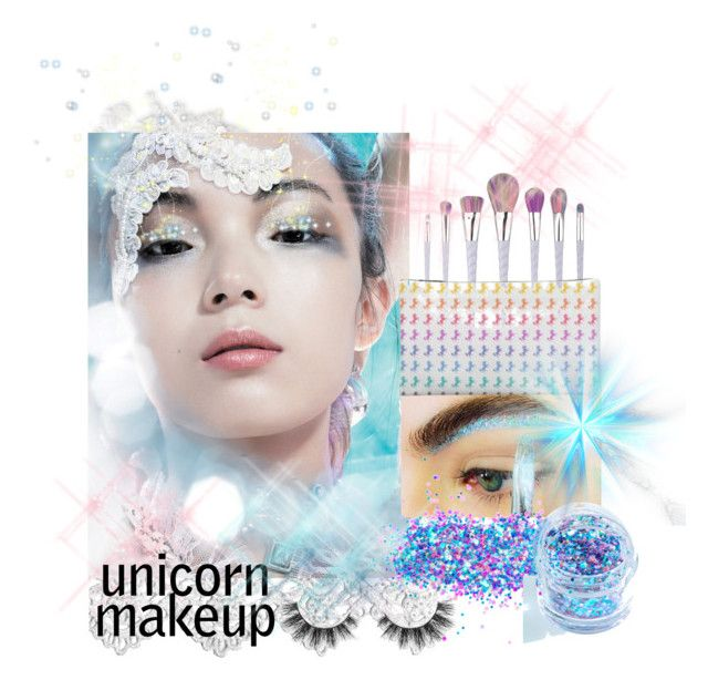 """""""Unicorn Makeup"""" by childofgod-97 ❤ liked on Polyvore featuring beauty, In Your Dreams and Unicorn Lashes"""
