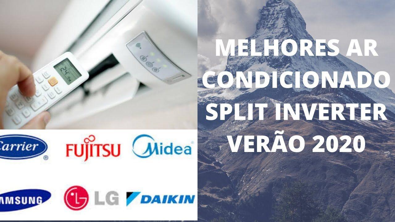 Melhores Ar Condicionado Split Inverter Verao 2020 Ar