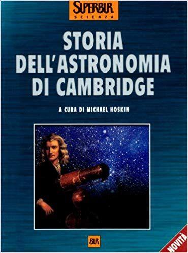 Scaricare Storia dell'astronomia di Cambridge Libri PDF