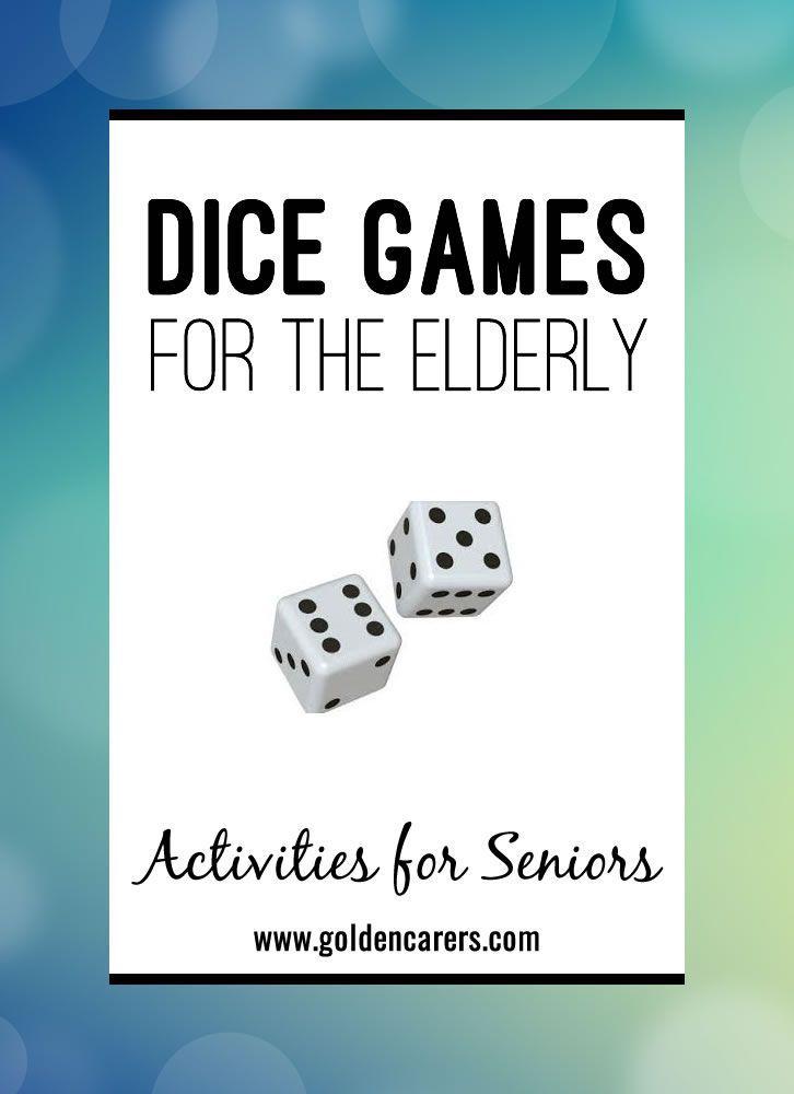 Dice Games for the Elderly Games for elderly, Games for