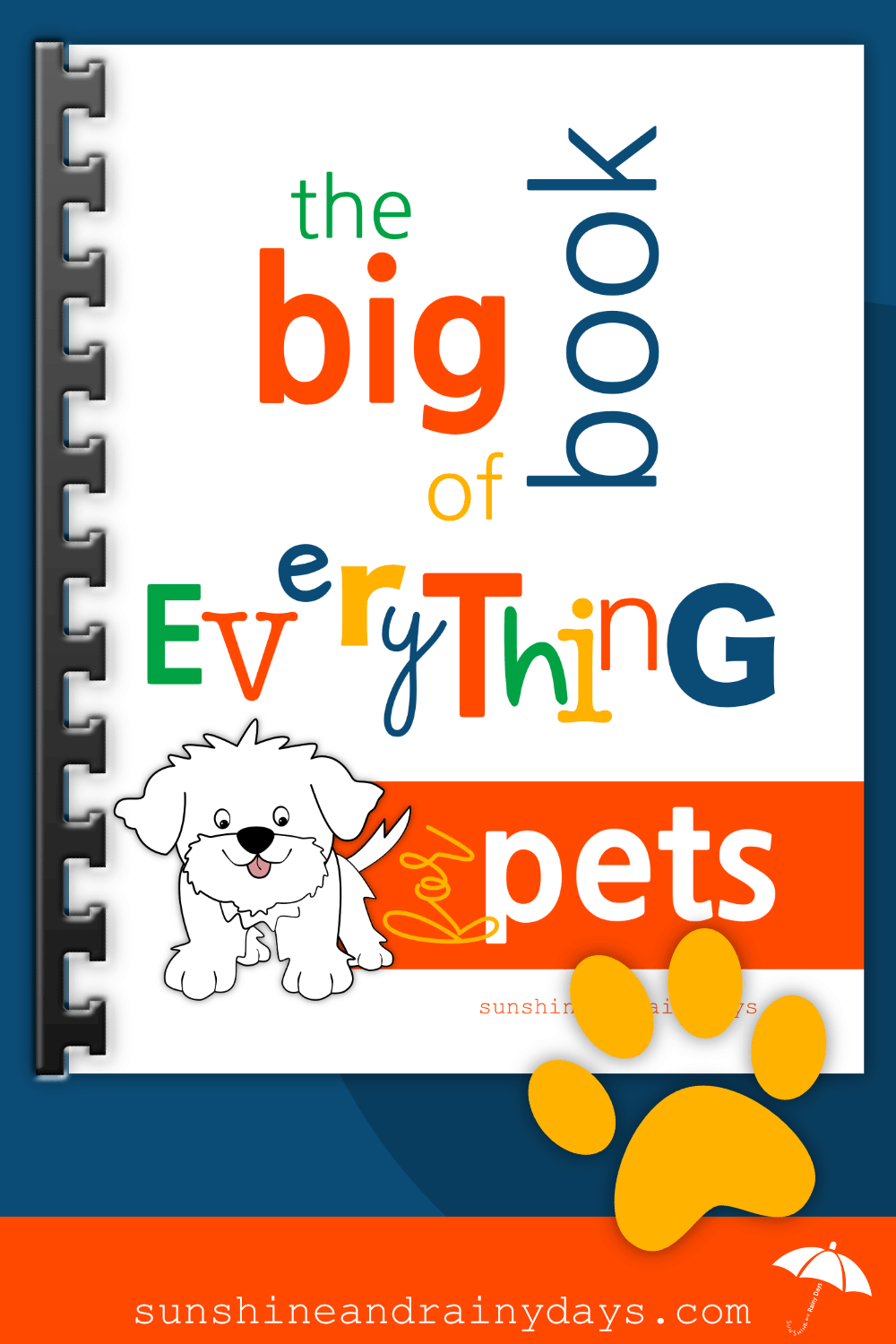 The Big Book Of Everything For Pets Pet Binder Pet Care
