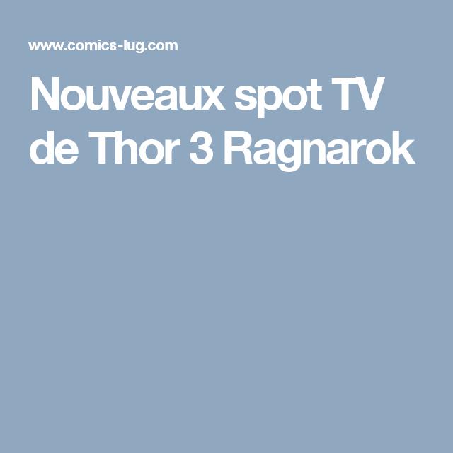 Nouveaux spot TV de Thor 3 Ragnarok