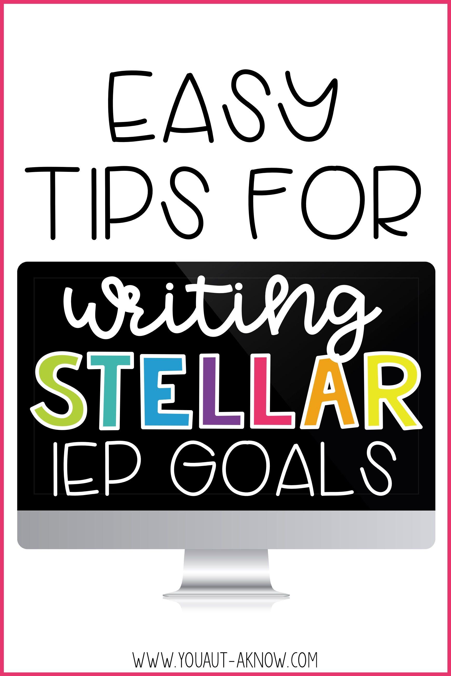 Writing Stellar IEP Goals - You Aut-A Know