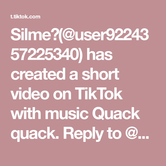 Silme User9224357225340 Has Created A Short Video On Tiktok With Music Quack Quack Reply To Yuki6743 Voiceeffects Foryou Fyp Di 2021