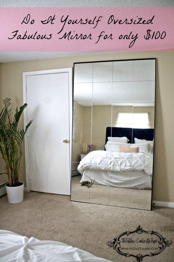 Diy Oversized Mirror Diy Bedroom Mirror Bedroom Diy Diy Furniture