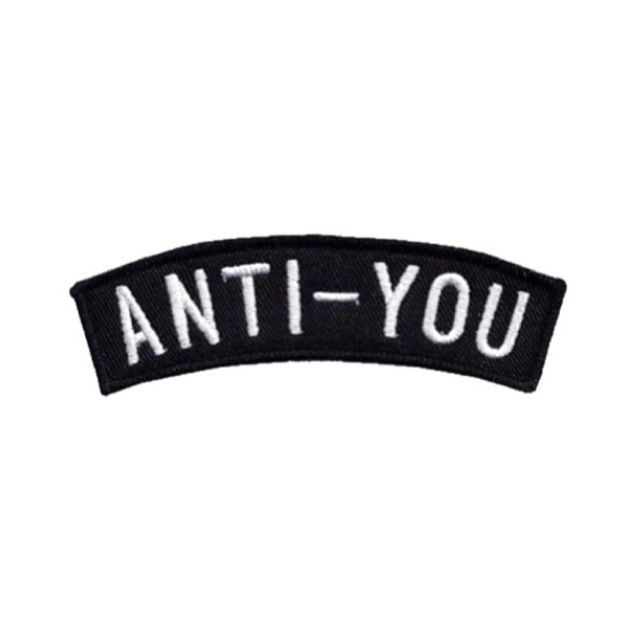 Anti You Patch Frases Parches Parches Ropa Y Parche