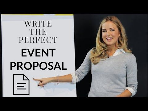 How to Write an Event Planning Proposal Proposals, Event - how to write an event proposal