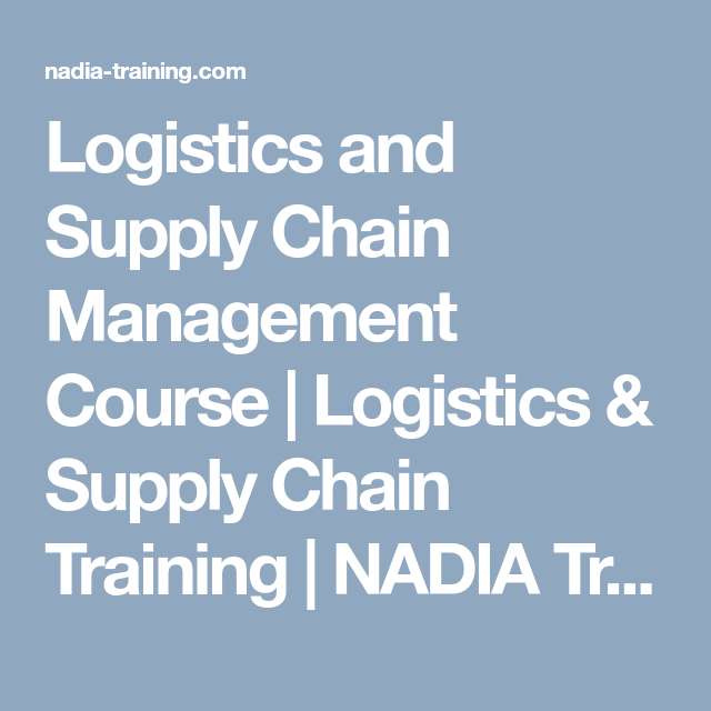 Logistics And Supply Chain Management Course Logistics Supply