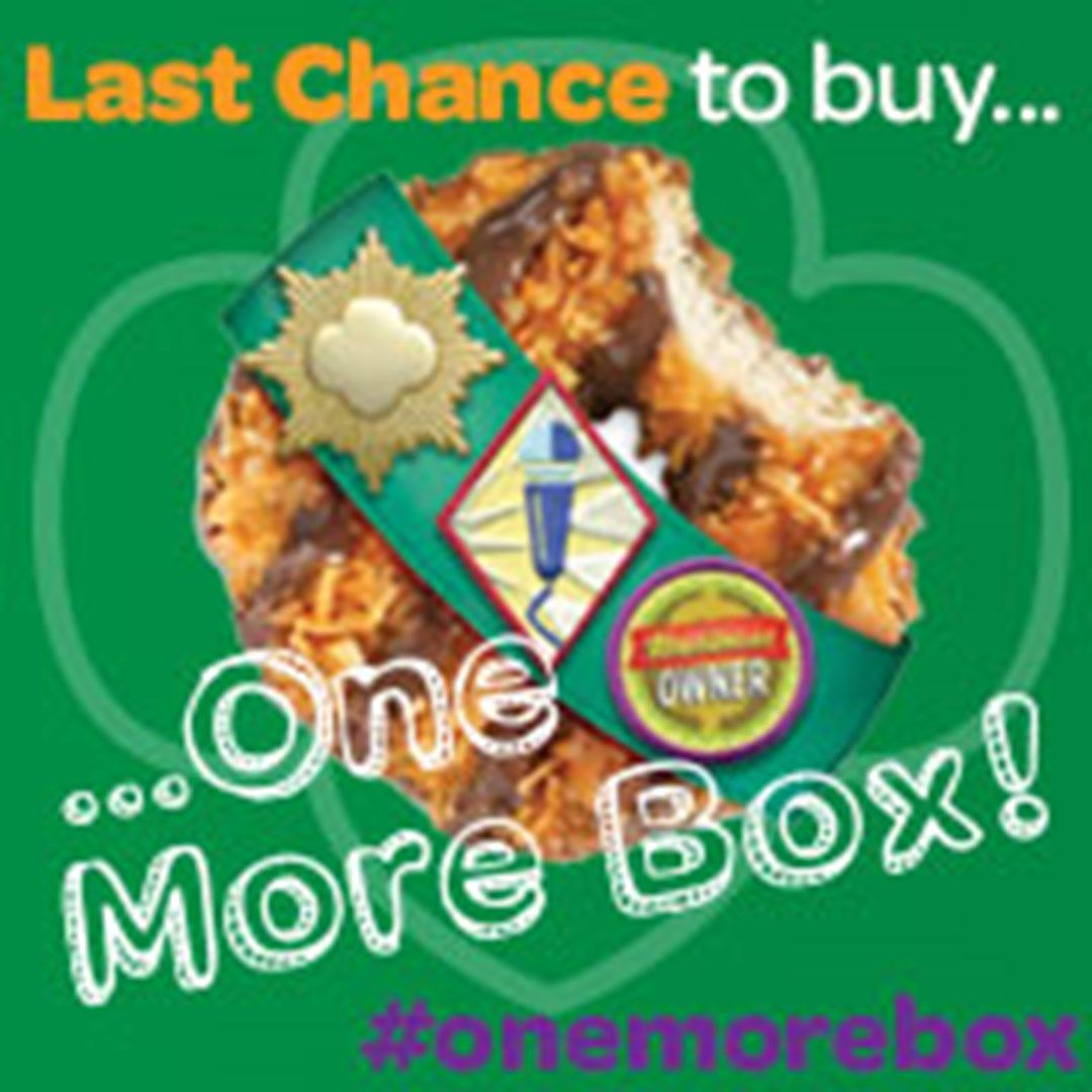 Last Chance to Buy One More Box of Girl Scout Cookies ...