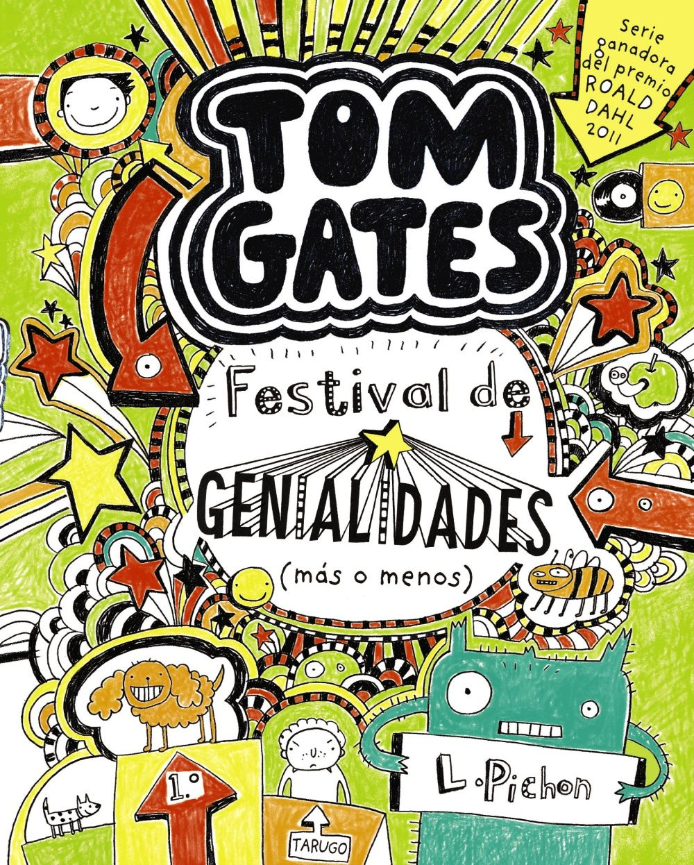 """La serie"""" TOM GATES"""" ha sido galardonada con el premio Roald Dahl 2011 al libro más divertido y con el Red House Children' s Book Award 2012."""" Me llamo Tom Gates, y tengo BUENAS NOTICIAS:1. Hemos inscrito a Pollo (el perro de mi amigo Derek) en una exhibición canina... y ahora está limpito y huele bien (para variar).2 . Mi hermana Delia no soporta... http://es.wikipedia.org/wiki/Liz_Pichon http://rabel.jcyl.es/cgi-bin/abnetopac?SUBC=BPSO&ACC=DOSEARCH&xsqf99=1757251"""