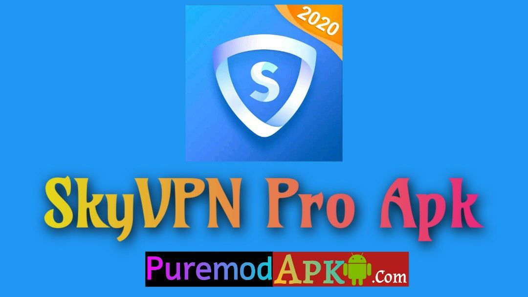 Connect Anywhere Skyvpn Premium Apk Free Proxy Vpn Public Network Blocking Websites How To Introduce Yourself