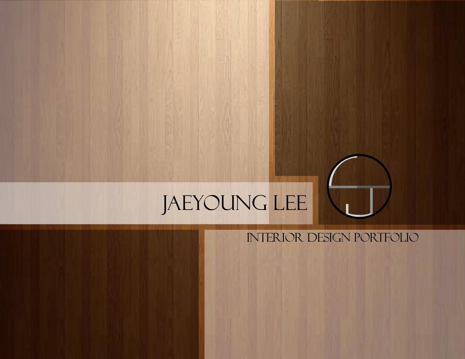Jaeyoung Lee Interior Design Portfolio Interior Design