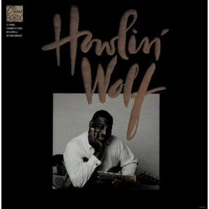 Howlin Wolf The Chess Box Howlin Wolf Chess Boxing Blues Musicians