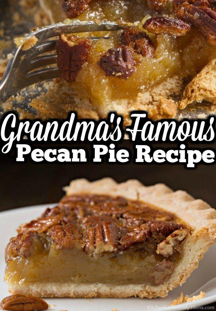 Grandma's Pecan Pie Recipe This is the BEST Pecan