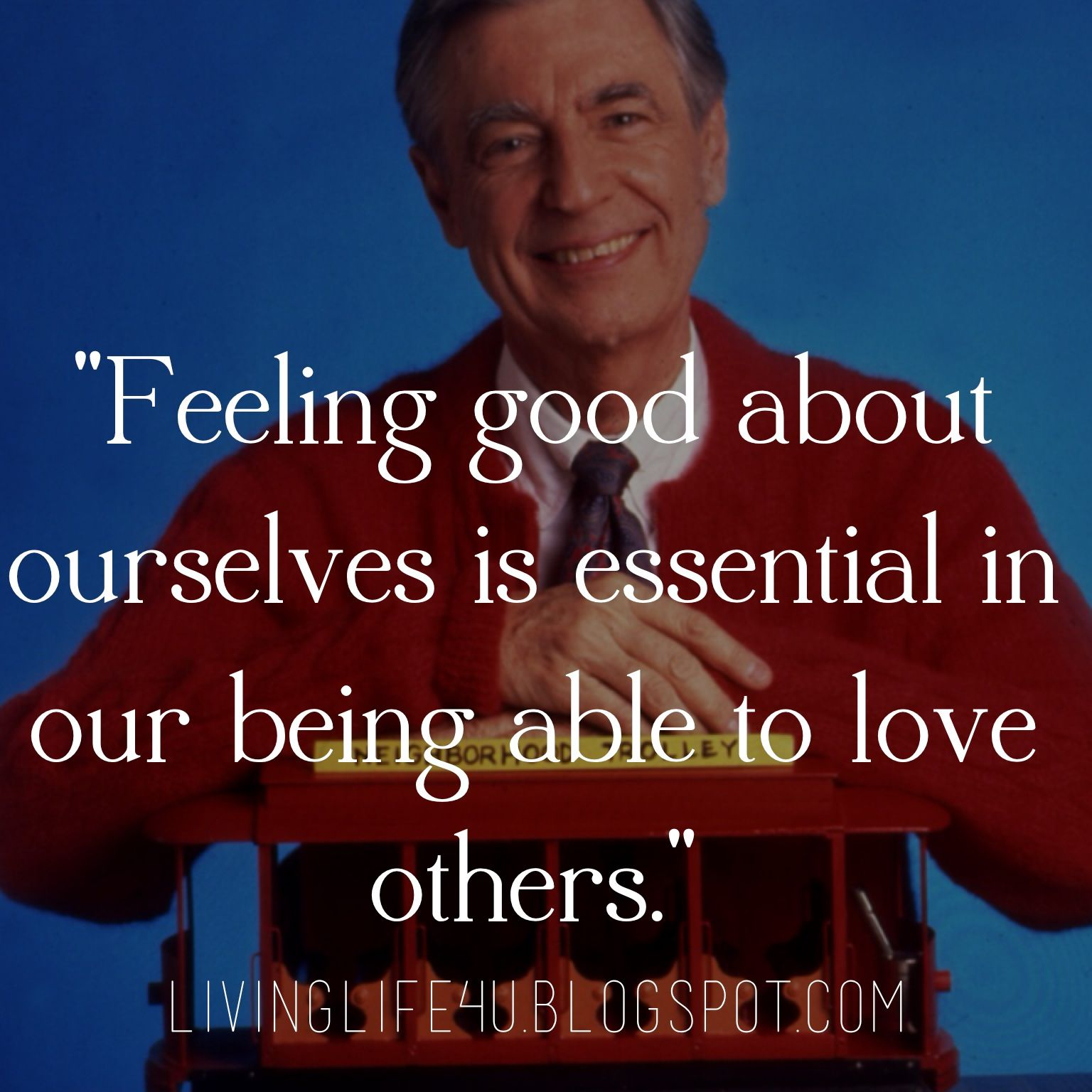 Fred Rogers Mr Rogers Quote Mr Rogers Mr Rodgers